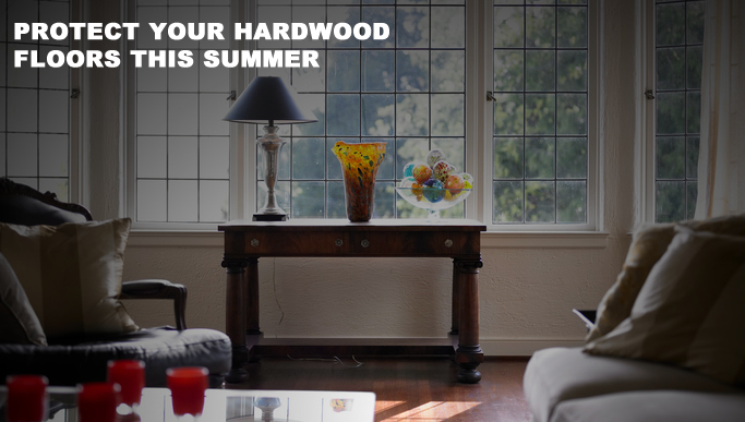 Protect Your Harwood Floors This Summer