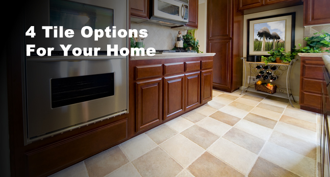 4 Tile Options That Are Perfect For Your Home