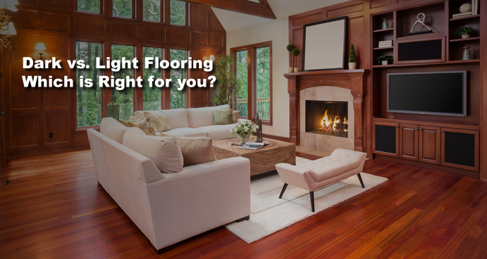 Dark Vs. Light Flooring. Which Is Right For You?